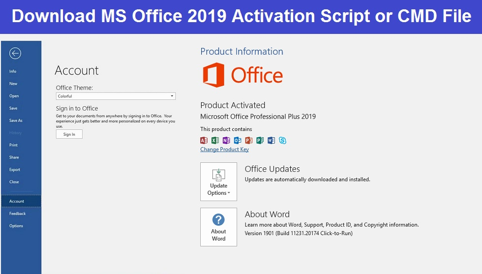 Read more about the article Microsoft Office 2019 Activation Script / CMD File / Batch File Download