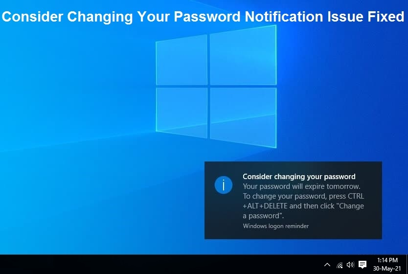 Read more about the article Consider Changing Your Password – Turn off Password Expire Notification